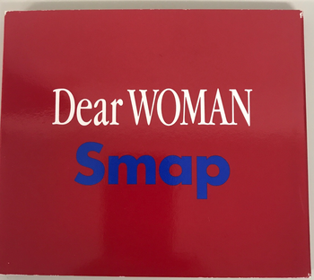 VICL / Dear WOMAN     Smap