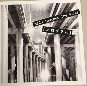 KSCL / ホログラム   NICO Touches the Walls